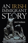 An Irish Immigrant Story Cover Image
