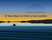 If You Want to Visit a Sea Garden Cover Image