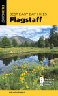 Best Easy Day Hikes Flagstaff, Third Edition Cover Image