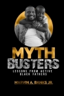 Mythbusters: Lessons from Active Black Fathers Cover Image