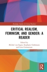 Critical Realism, Feminism, and Gender: A Reader (Routledge Studies in Critical Realism) Cover Image