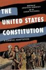 The United States Constitution: A Graphic Adaptation Cover Image