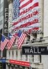 Free Trade Fallacies Falsehoods & Foolishness: Election 2020 Cover Image