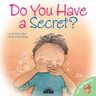 Do You Have a Secret? (Let's Talk about It!) Cover Image