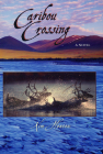 Caribou Crossing Cover Image