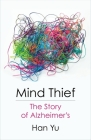 Mind Thief: The Story of Alzheimer's Cover Image