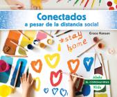 Conectados a Pesar de la Distancia Social (Staying Connected While Social Distancing) Cover Image