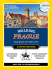 National Geographic Walking Prague: The Best of the City (National Geographic Walking Guide) Cover Image