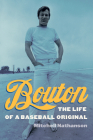 Bouton: The Life of a Baseball Original Cover Image