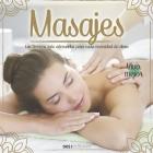 Masajes: las técnicas más adecuadas para cada necesidad de alivio Cover Image