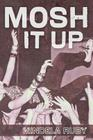 Mosh It Up Cover Image