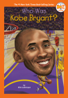 Who Was Kobe Bryant? (Who HQ NOW) Cover Image
