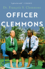 Officer Clemmons: A Memoir Cover Image