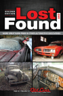 Lost and Found: More Great Barn Finds & Other Automotive Discoveries Cover Image