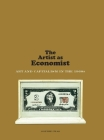 The Artist as Economist: Art and Capitalism in the 1960s Cover Image