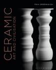 Ceramic, Art and Civilisation Cover Image