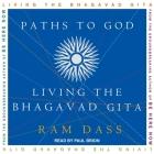 Paths to God: Living the Bhagavad Gita Cover Image