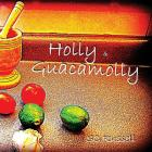 Holly and Guacamolly Cover Image