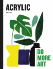 Acrylic: Do More Art Cover Image