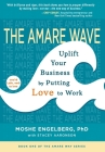 The Amare Wave: Uplifting Business by Putting Love to Work Cover Image