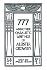 777 and Other Qabalistic Writings of Aleister Crowley Cover Image