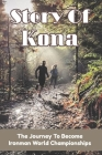 Story Of Kona: The Journey To Become Ironman World Championships: Treading Water Cover Image