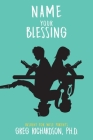 Name Your Blessing Cover Image