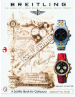 Breitling: The History of a Great Brand of Watches 1884 to the Present (Schiffer Book for Collectors) Cover Image