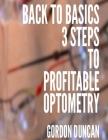 Back to Basics: 3 Steps to Profitable Optometry Cover Image