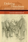 Defining Deutschtum: Political Ideology, German Identity, and Music-Critical Discourse in Liberal Vienna (New Cultural History of Music) Cover Image