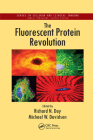 The Fluorescent Protein Revolution Cover Image