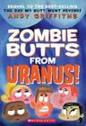 Zombie Butts from Uranus! Cover Image