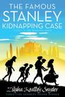 The Famous Stanley Kidnapping Case (The Stanley Family #2) Cover Image
