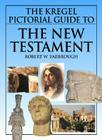 The Kregel Pictorial Guide to the New Testament Cover Image