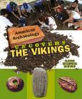American Archaeology Uncovers the Vikings Cover Image