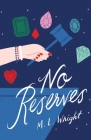 No Reserves Cover Image