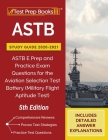 ASTB Study Guide 2020-2021: ASTB E Prep and Practice Exam Questions for the Aviation Selection Test Battery (Military Flight Aptitude Test) [5th E Cover Image