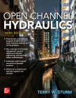 Open Channel Hydraulics, Third Edition Cover Image