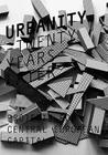 Urbanity: Twenty Years Later: Projects for Central European Capitals Cover Image