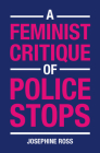 A Feminist Critique of Police Stops Cover Image
