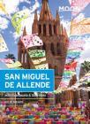 Moon San Miguel de Allende: With Guanajuato & Querétaro (Travel Guide) Cover Image