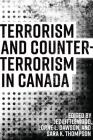 Terrorism and Counterterrorism in Canada (Canada Among Nations) Cover Image