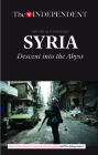 Syria: Descent Into the Abyss Cover Image