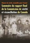 Honorer la vérité, réconcilier pour l'avenir: Sommaire du rapport final de la Commission de vérité et réconciliation du Canada Cover Image