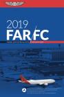 Far-FC 2019: Federal Aviation Regulations for Flight Crew (Far/Aim) Cover Image