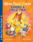 Miss Fox's Class Earns a Field Trip Cover Image