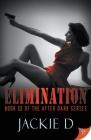 Elimination (After Dark #3) Cover Image