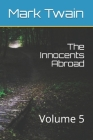 The Innocents Abroad: Volume 5 Cover Image