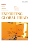 Exporting Global Jihad: Volume One: Critical Perspectives from Africa and Europe Cover Image