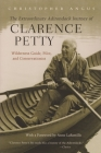 Extraordinary Adirondack Journey of Clarence Petty: Wilderness Guide, Pilot, and Conservationist Cover Image